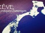 Rêve Et Pratiques Chamaniques